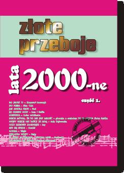 Okładka Złote Przeboje Lata 2000-ne cz. 2.