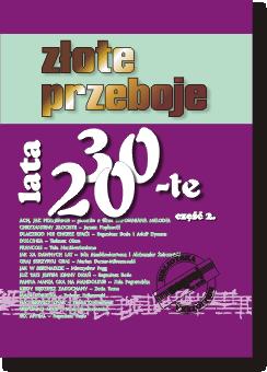 Okładka  ZŁOTE PRZEBOJE LATA 20-TE i 30-TE cz. 2.